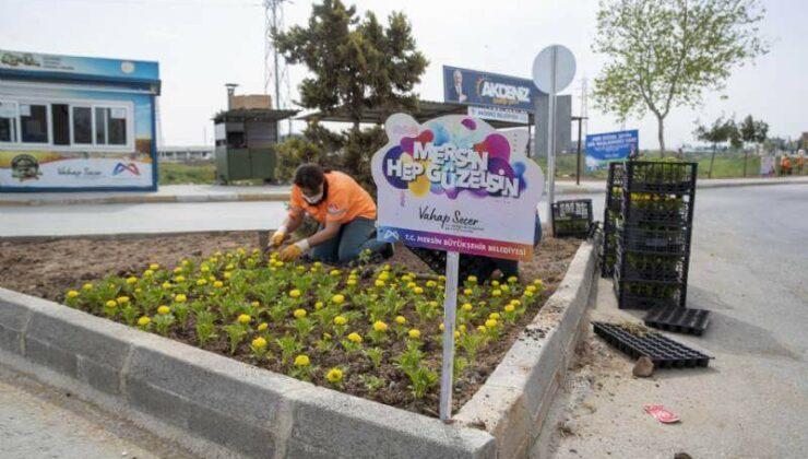Mersin Büyükşehir'den Çiçeklendirme ve Ağaçlandırma Çalışmaları