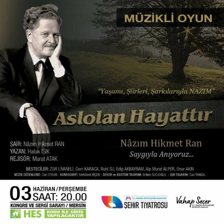 """Mersin Büyükşehir, Nazım Hikmet'i """"Aslolan Hayattır"""" Tiyatro Oyunuyla Anacak 2 - mersin buyuksehir nazim hikmeti aslolan hayattir tiyatro oyunuyla anacak 2"""